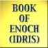 The Book of Enoch/Idris is included in the King of kings' Bible