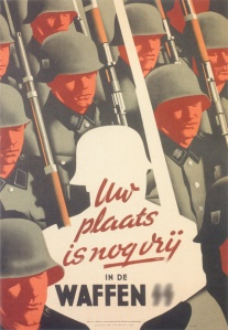 """Germany's Homeland Security Recruitment Poster, """"Your place is still vacant in the Waffen SS."""""""