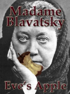 Blavatsky with Eves Apple