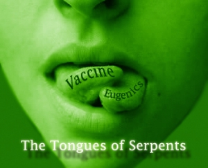 Forked Tongues of Serpents