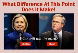 Hillary or Jeb What Difference Does It Make