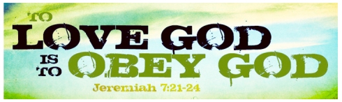 To Love God is To Obey God