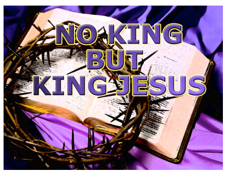 No King But King Jesus