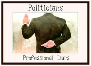 Politicians, Professional Liars