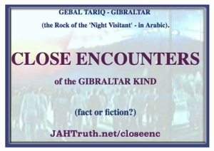 Close Encounters of the Gibraltar Kind
