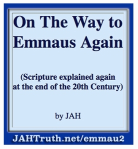 On the Way to Emmaus Again